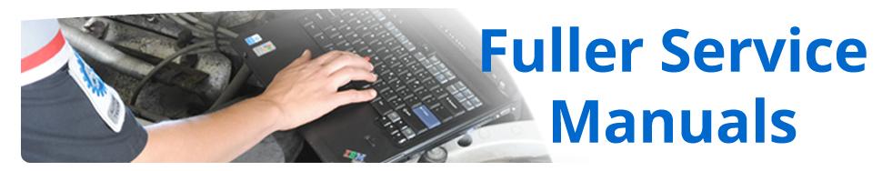 Fuller service manuals